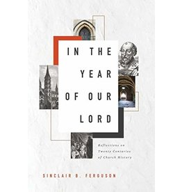 Ligonier / Reformation Trust In the Year of Our Lord