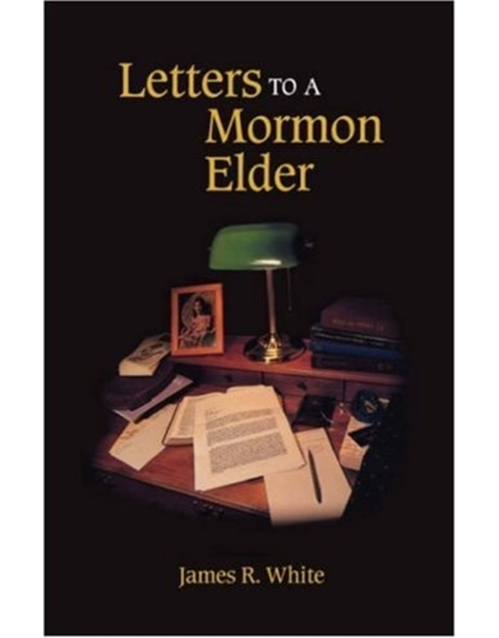 Solid Ground Letters to a Mormon Elder