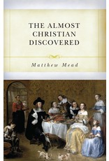 Soli Deo Gloria Publications The Almost Christian Discovered