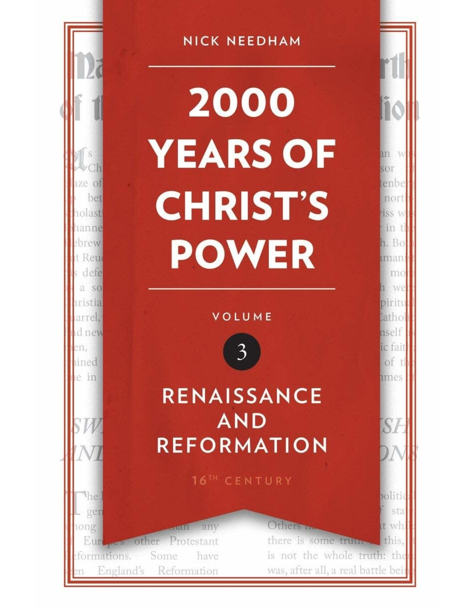 Christian Focus Publications (Atlas) 2000 Years of Christ's Power Volume 3: Renaissance and Reformation, 16th Century