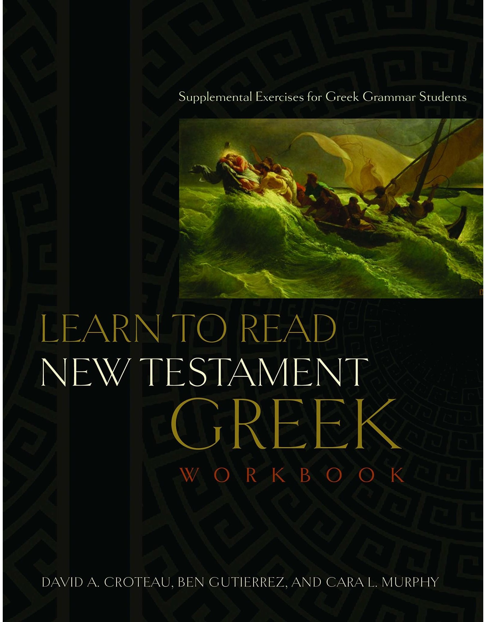 Broadman & Holman Publishers (B&H) Learn to Read New Testament Greek - Workbook