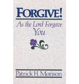 P&R Publishing (Presbyterian and Reformed) Forgive as the Lord Forgave You