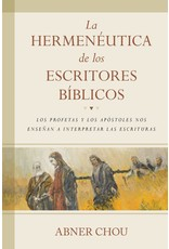 Kregel / Portavoz / Ingram La hermenéutica de los escritores bíblicos: Los profetas y los apóstoles nos enseñan a interpretar las Escrituras (Hermeneutics of the Biblical Writers)