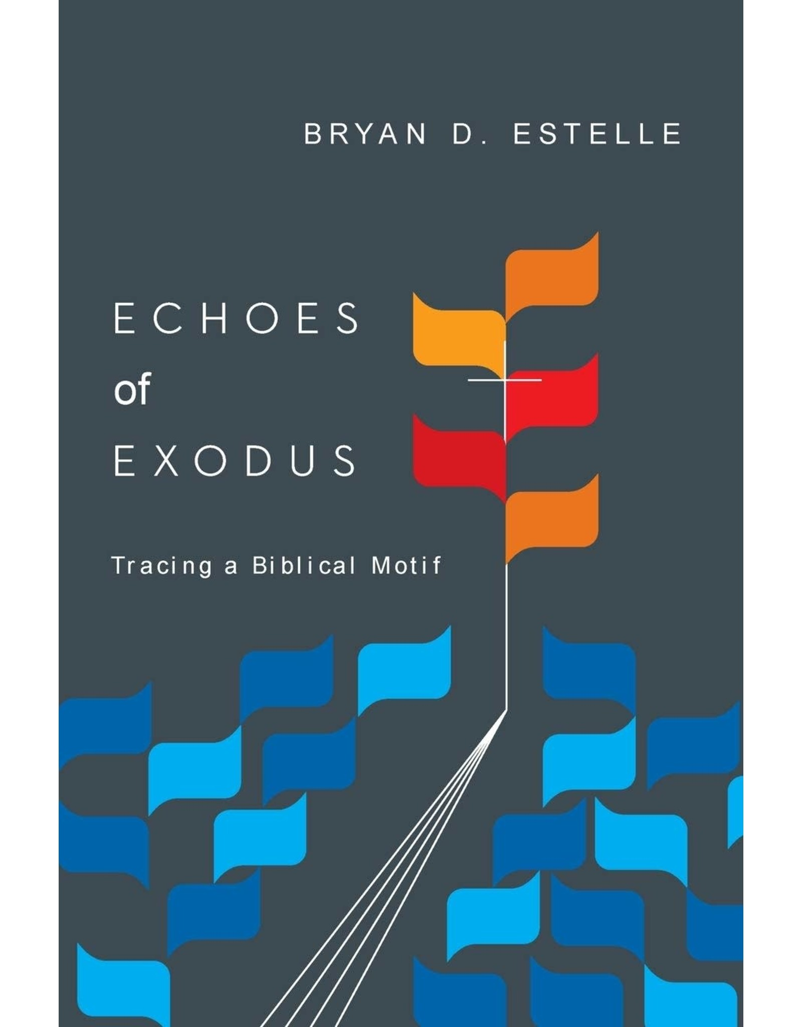 InterVarsity Press (IVP) Echoes of Exodus