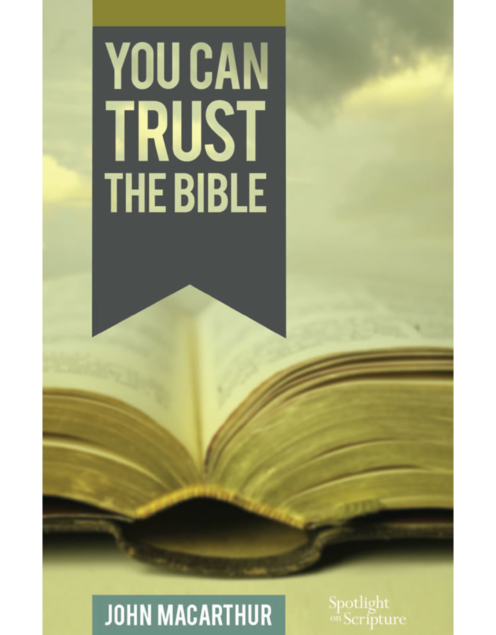 Grace to You (GTY) You Can Trust the Bible (Pamphlet)