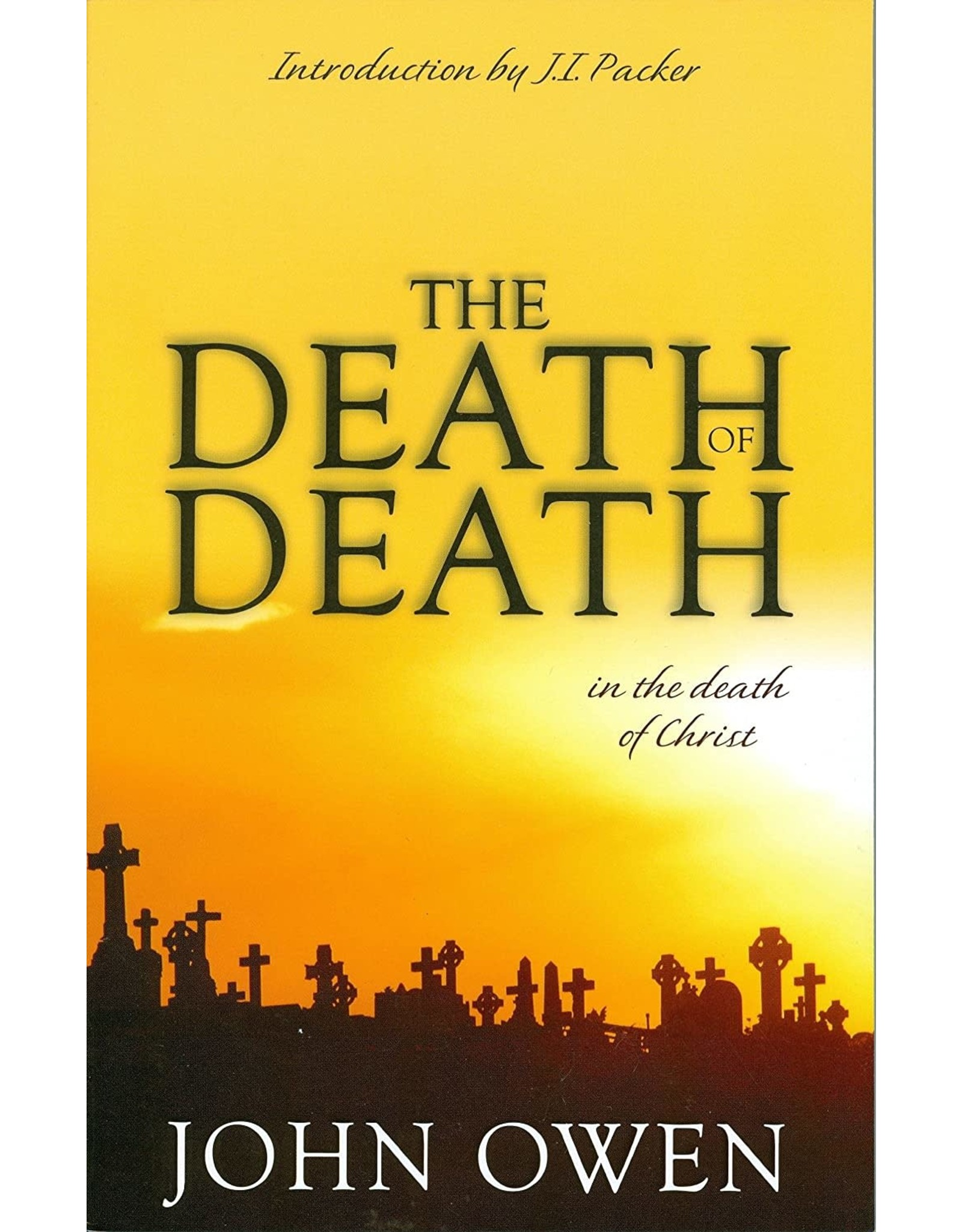 Banner of Truth Death of Death in the Death of Christ