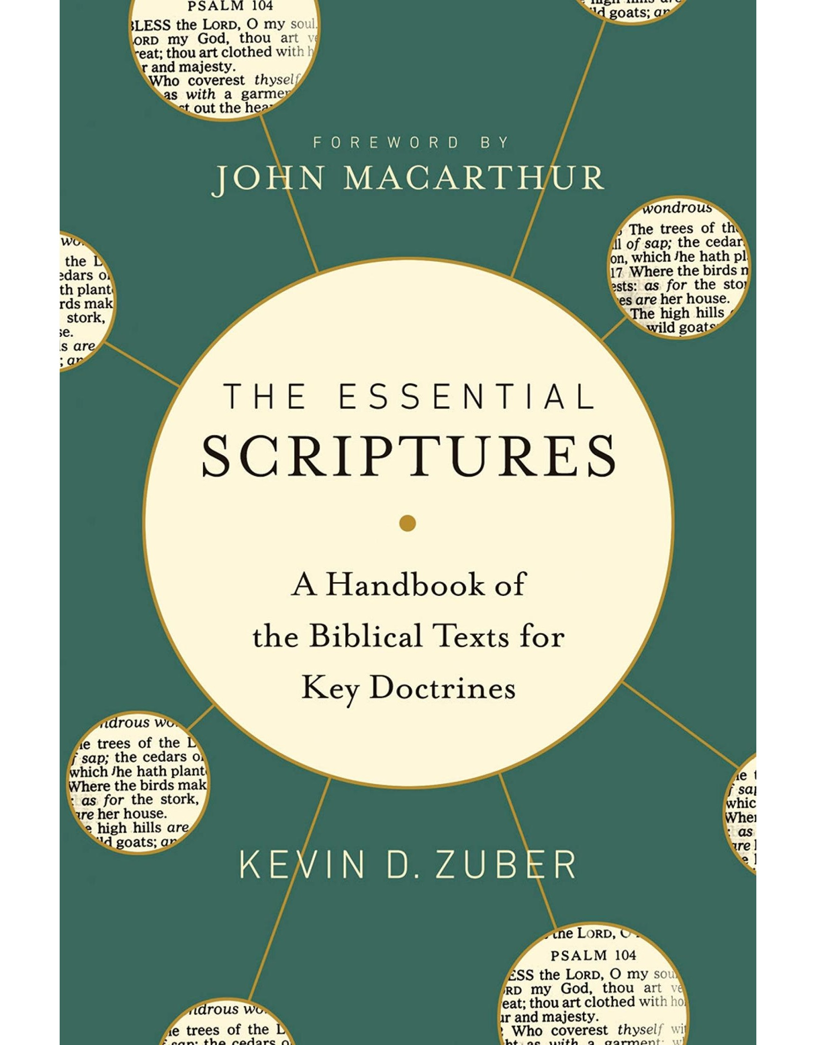 Moody Publishers The Essential Scriptures: A Handbook of the Biblical Texts for Key Doctrines