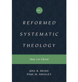 Crossway / Good News Reformed Systematic, V2: Man & Christ