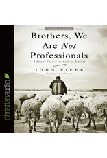 Broadman & Holman Publishers (B&H) Brothers, We Are Not Professionals: A Plea to Pastors for Radical Ministry, 2nd Ed. (Audio CD)