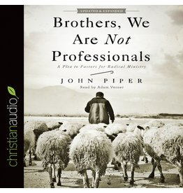 Broadman & Holman Publishers (B&H) Brothers, We Are Not Professionals, 2nd Ed. (Audio CD)