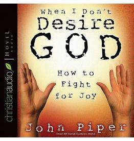 Hovel Audio When I Don't Desire God (Audio CD)
