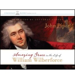 Crossway / Good News Amazing Grace in the Life of William Wilberforce (Audio CD)