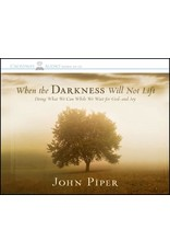 Crossway / Good News When Darkness Will Not Lift: Doing What We Can While We Wait for God-and Joy (Audio CD)