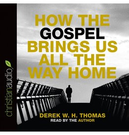 How the Gospel Brings Us All the Way Home (Audio CD)