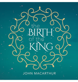 Grace to You (GTY) The Birth of the King (Audio CD)