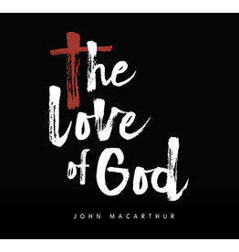 Grace to You (GTY) The Love of God (Audio CD)