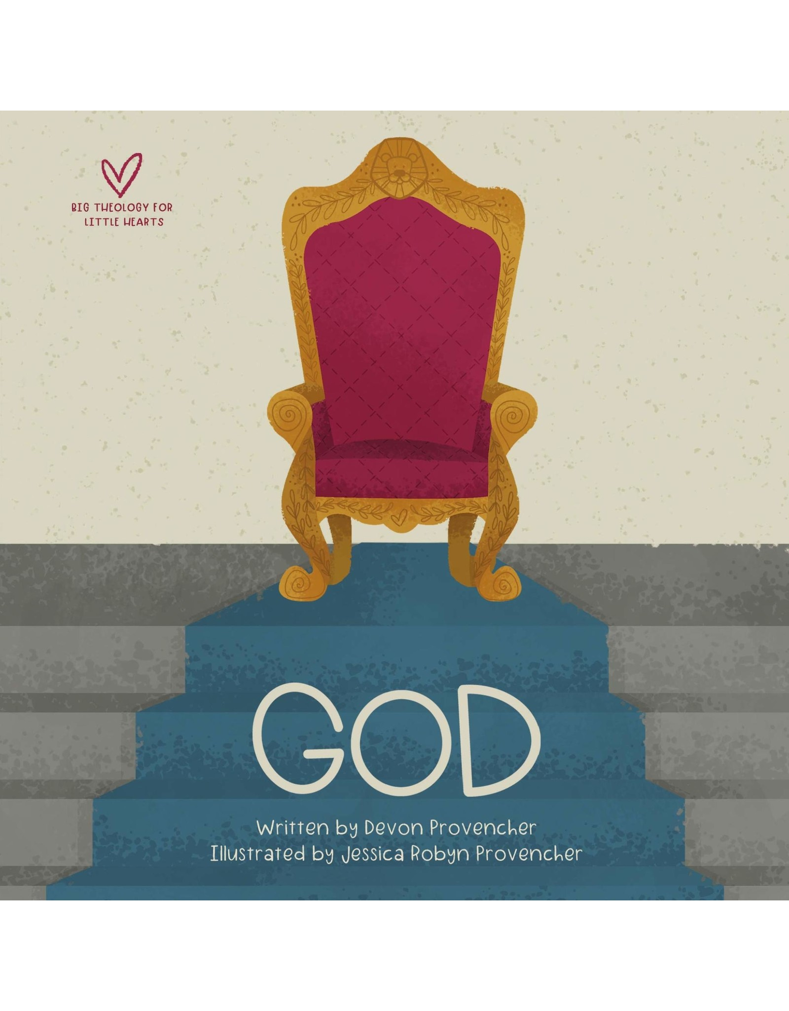 Crossway / Good News God (Big Theology for Little Hearts) Board book