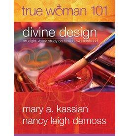 Moody Publishers True Woman 101: Divine Design