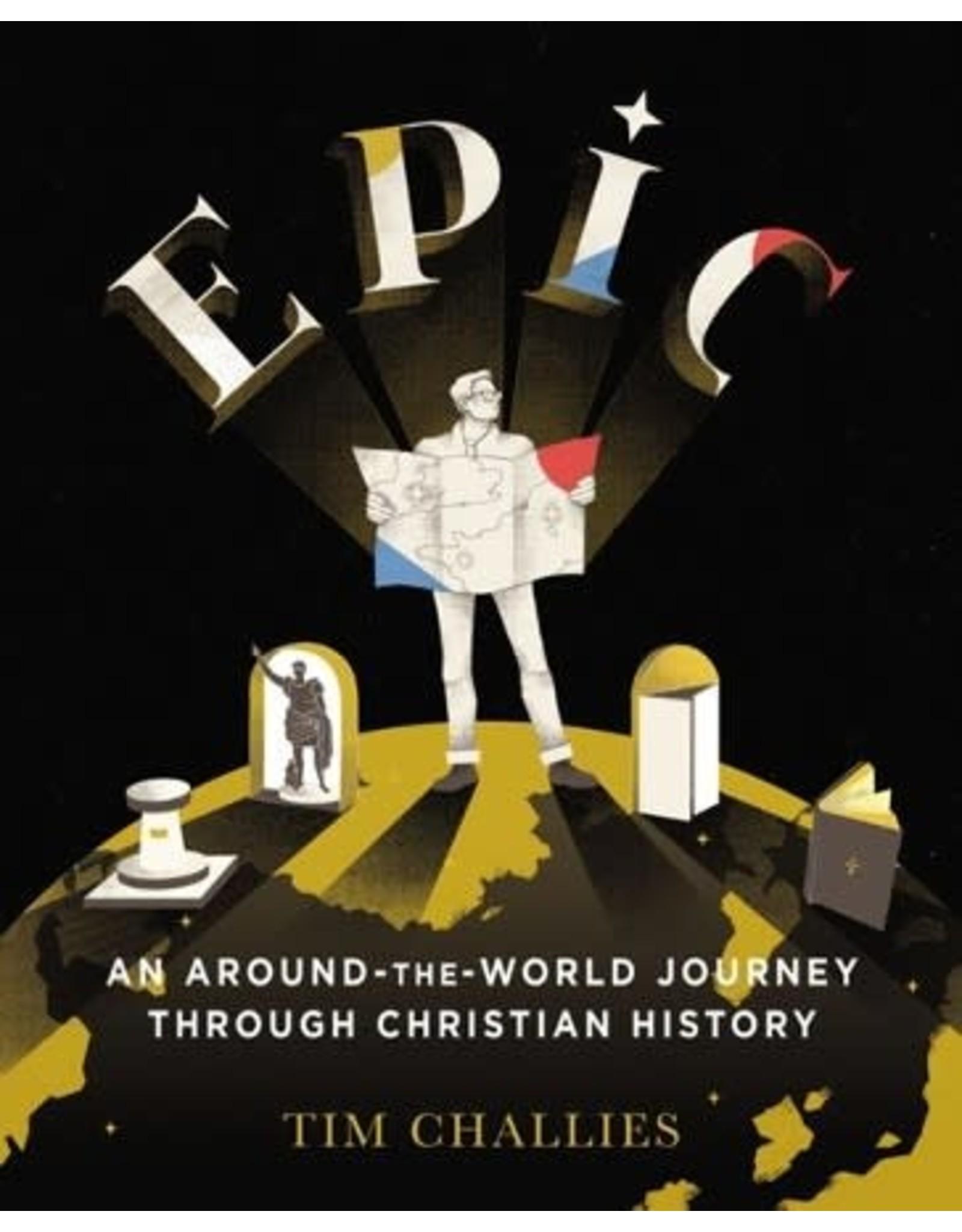 Harper Collins / Thomas Nelson / Zondervan Epic: An Around-the-World Journey through Christian History