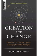 Christian Focus Publications (Atlas) Creation And Change: Genesis 1:1–2:4 in the Light of Changing Scientific Paradigms