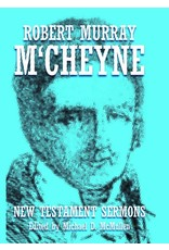 Banner of Truth Robert Murray M'Cheyne: New Testament Sermons