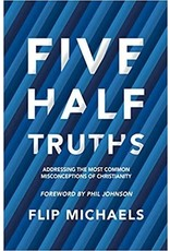 Christian Focus Publications (Atlas) Five Half-Truths: Addressing the Most Common Misconceptions of Christianity
