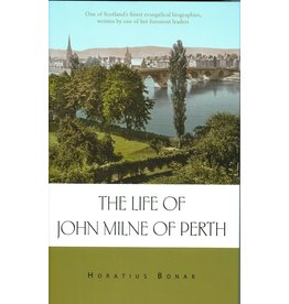 Banner of Truth Life of John Milne of Perth