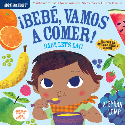 Workman Publishing Baby Let's Eat/Bebe Vamos Comer