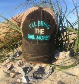 I'll Bring the Bail Money Hat