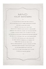 Linen Mind Your Manners Tea Towel