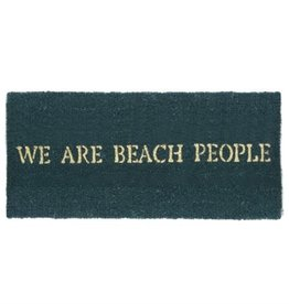 We Are Beach People - Coir Mat