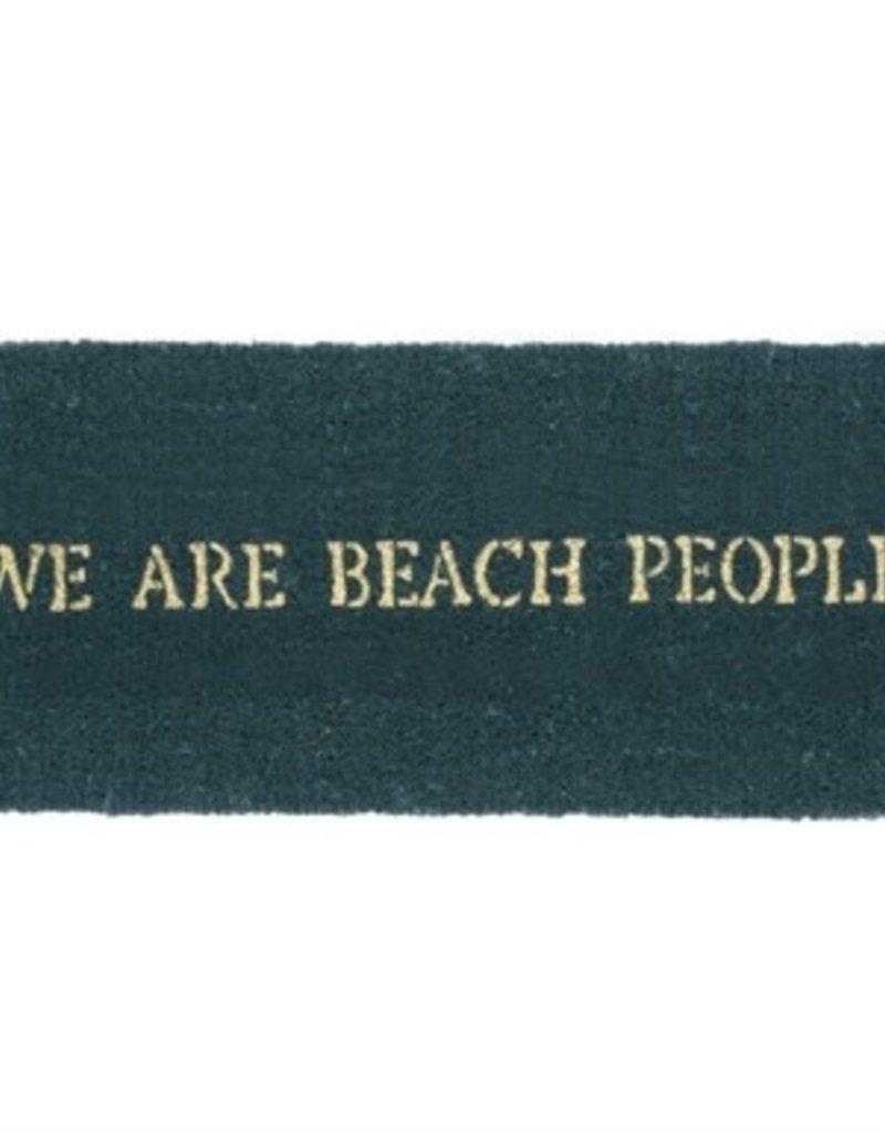 We Are Beach People Estate - Coir Mat