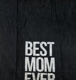 Best Mom Ever DishTowel