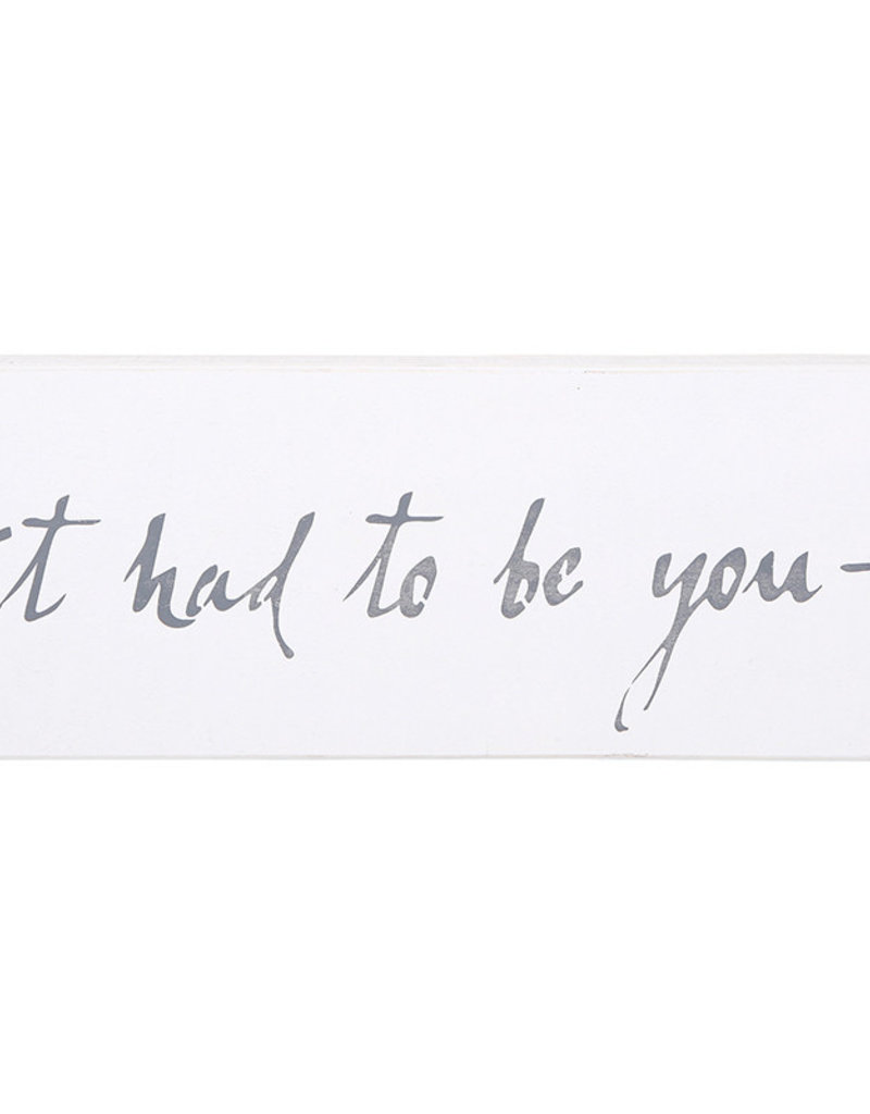 It Had to be You-White Word Board