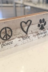 Peace Love Rescue Word Sign
