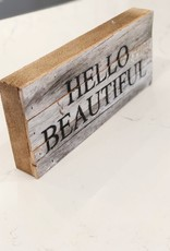Hello Beautiful Wood Art with Black Print