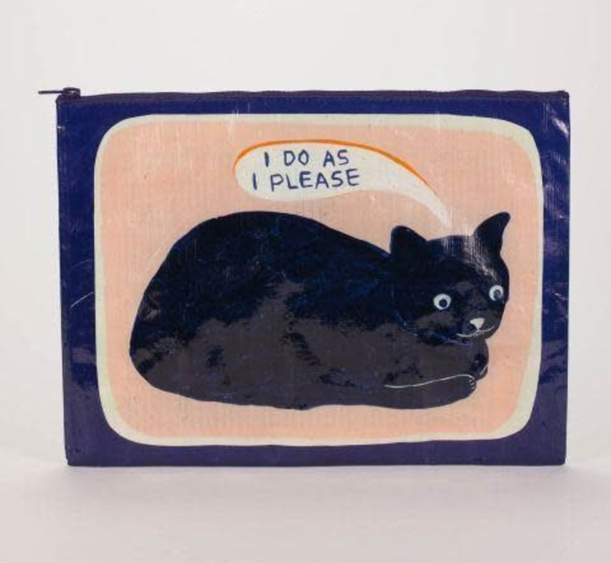 I Do As I Please Jumbo Pouch