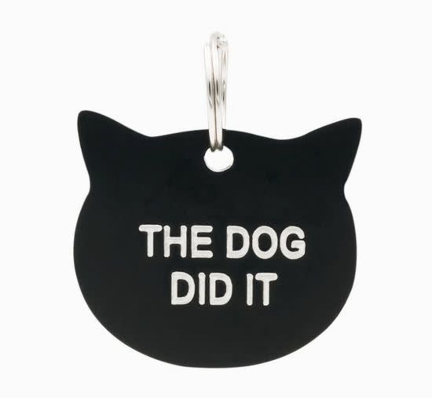 The Dog Did It Tag