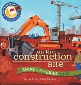 EDC Publishing (Usborne / Kane Miller) On the Construction Site: Shine-A-Light