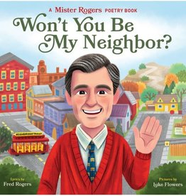 Penguin Random House Won't You Be My Neighbor?: A Mister Rogers Poetry Book