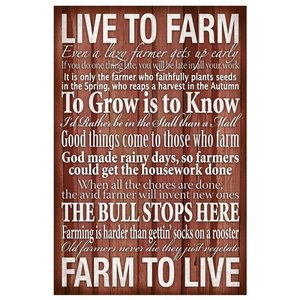 Live to Farm' Sign