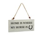 Home is where my Horse is sign