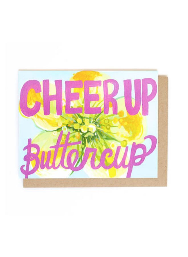 Greeting Card - Cheer Up Buttercup