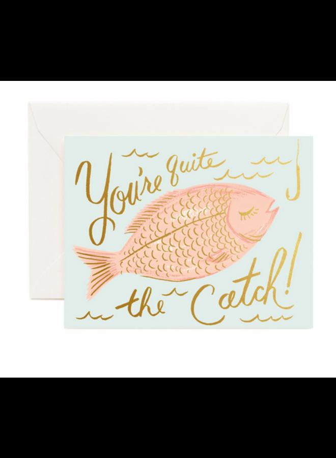 You're a Catch Card