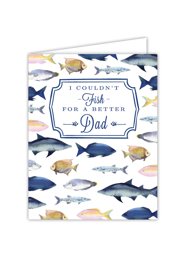 Card - Couldn't Fish for a Better Dad