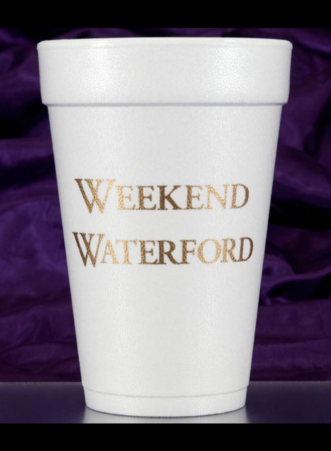 Foam Cups - Weekend Waterford