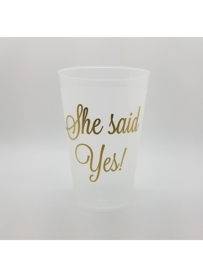 Shatterproof Cups - She Said Yes!