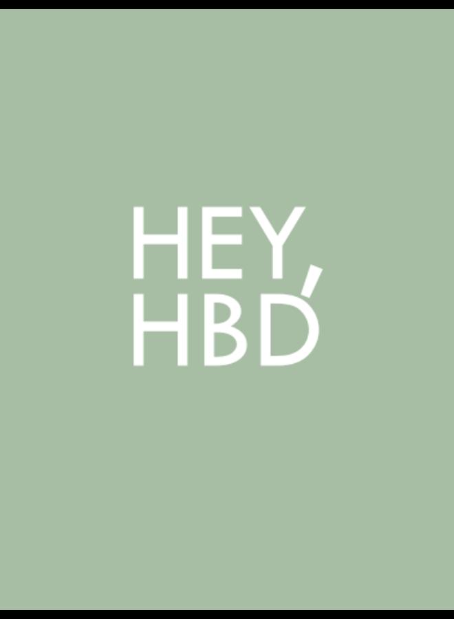 Hey, HBD