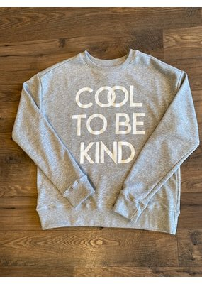 lesuperbe Cool to Be Kind Sweatshirt.