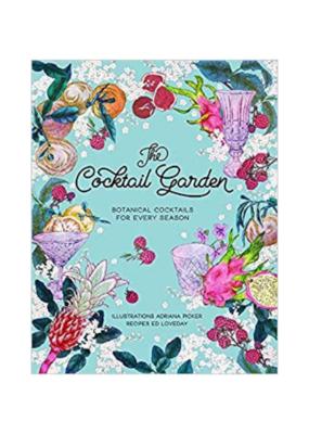 The Cocktail Garden Recipe Book